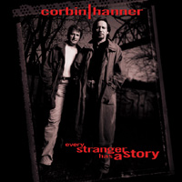 CORBIN HANNER BAND - EVERY STRANGER HAS A STORY