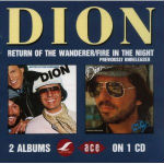 DION DIMUCCI - RETURN OF THE WANDERER / FIRE IN THE NIGHT