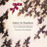 CRACK THE SKY -  Safety In Numbers - 21st Century Redux - Featuring John Palumbo