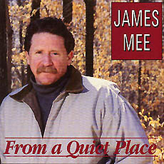 JAMES MEE -  FROM A QUIET PLACE