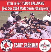 TERRY CASHMAN - TEDDY BALLGAME (Red Sox 2004 World Series Champions)