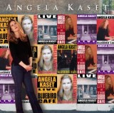 ANGELA KASET - LIVE AT THE BLUEBIRD CAFÉ