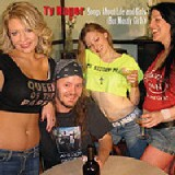 TY HAGER - SONGS ABOUT LIFE AND GIRLS (BUT MOSTLY GIRLS)