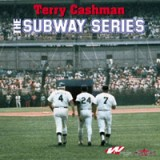 TERRY CASHMAN - THE SUBWAY SERIES